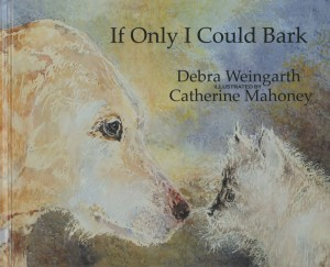 If Only I Could Bark book cover