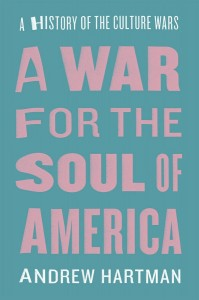 image of Andrew Hartman book A War for the Soul of America