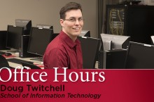 Doug Twitchell Office Hours
