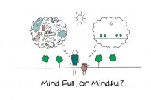 Mindful versus having a mind full of thoughts