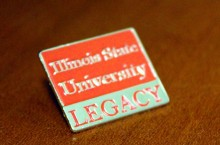 Pin that says Illinois State University Legacy