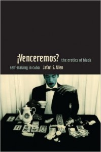 image of book cover of ¡Venceremos?: The Erotics of Black Self-Making in Cuba