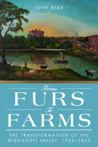 cover image for John Reda's new book, From Furs to Farms.