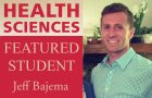 Health Sciences featured student: Jeff Bajema article thumbnail