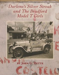 Darlene's Silver Streak and The Bradford Model T Girls book cover