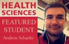 Health Sciences featured student: Andrew Schaefer article thumbnail