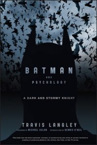 Cover of the book Psychology and Batman with bats flying around a shadow of Batman's head