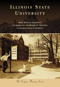 cover of the book Illinois State University in the Campus History Series.