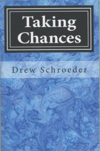 Taking Chances Drew Schroeder book cover