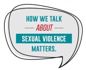 How we talk about sexual violence matters graphic