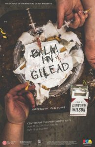"Poster for ""Balm in Gilead"" with same text as is included in body of press release. Image is of two arms stretched out over empty syringes and cigarette butts."