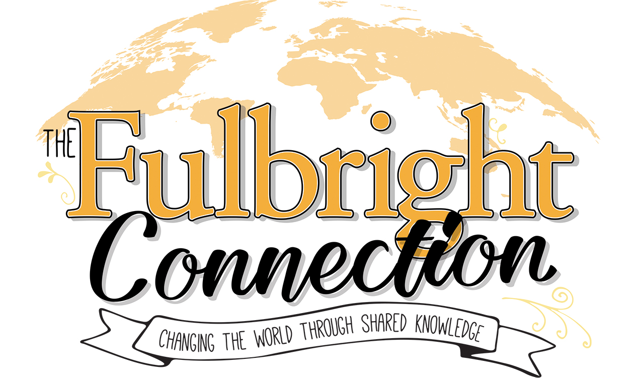 The Fulbright connection: Changing the world through shared knowledge overlaid global map