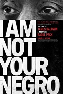 poster of a man's eyes with teh words I am Not Your Negro