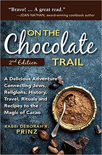 cover of the book On the Chocolate Trail: A Delicious Adventure Connecting Jews, Religions, History, Travel, Rituals and Recipes to the Magic of Cacao