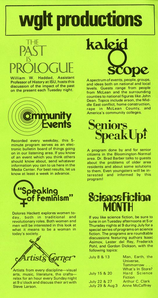 Description of WGLT programs circa July 1976, including The Past is Prologue, Kaleidoscope, Community Events, Seniors Speak Up!, Speaking of Feminism, Science Fiction Month, and Artist's Corner