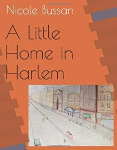 Book cover, A Little Home in Harlem by Nicole Bussan