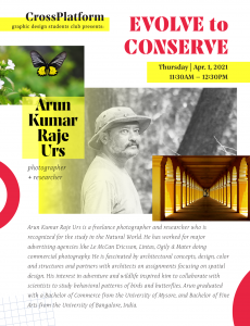 Lecture Poster for EVOLVE to CONSERVE: Featuring Photographer & Researcher Arun Kumar Raje Urs.